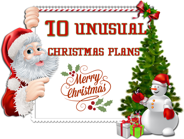 10-unusual-christmas-plans