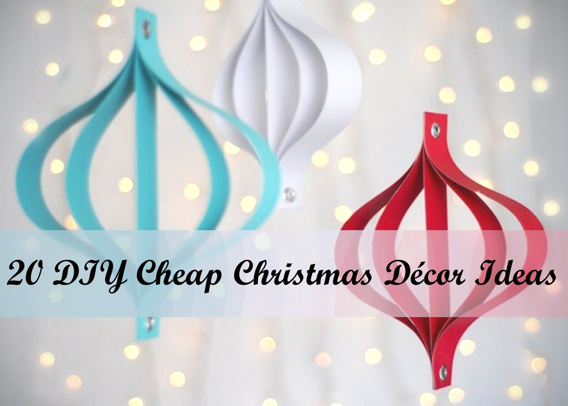 20 diy cheap christmas decor ideas unusual gifts for Cheap xmas decorations