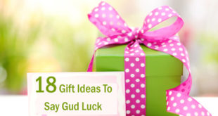 18 Gift Ideas To Say Gud Luck