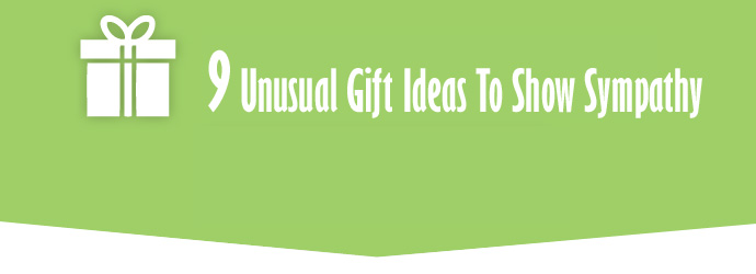 9 Unusual Gift Ideas To Show Sympathy