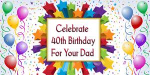 celebrate-40th-birthday
