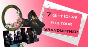 Gift Ideas for your Grandmother