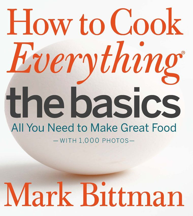 how-to-cook-everything-the-basics-by-mark-bittman