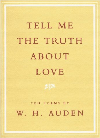 tell-me-the-truth-about-love-by-w-h-auden