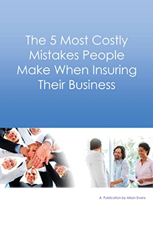 the-5-most-costly-mistakes-people-make-when-insuring-their-business