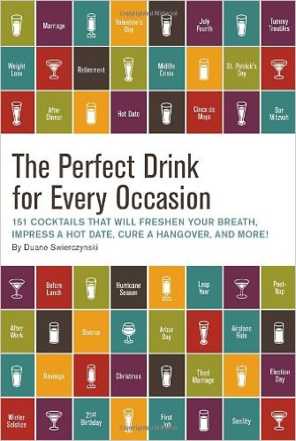 the-perfect-drink-for-every-occasion-by-duane-swierczynski