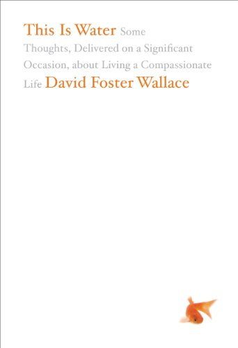 this-is-water-david-foster-wallace