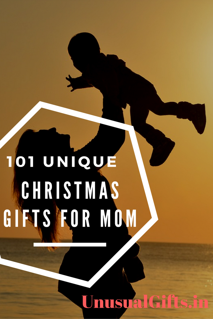 101 Unique Christmas Gifts For Mom In 2017 Unusual Gifts