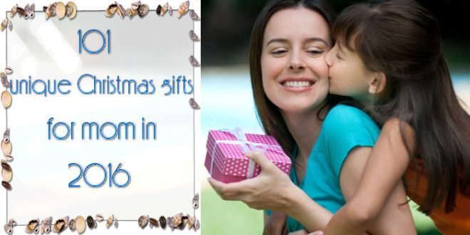 christmas-gifts-for-mom-in-2016