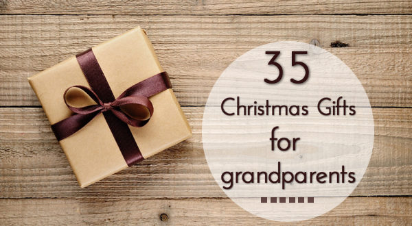 35 Christmas Gifts for grandparents - Unusual Gifts