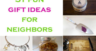 Wedding Gift Ideas For Neighbors : 31 fun gift ideas for neighbors