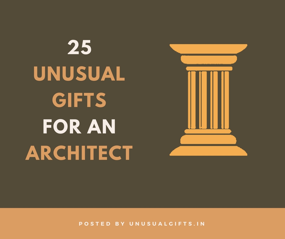 25 unusual gifts for architects unusual gifts gifts for an architect malvernweather Images