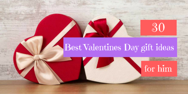 30 best Valentines Day gift ideas for him