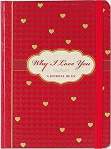 Why I Love You A Journal of Us