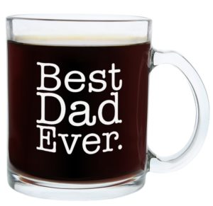 Best Dad Ever Glass Coffee Mug