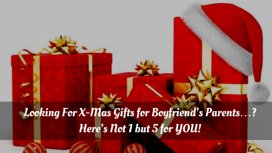 gifts for boyfriends parents