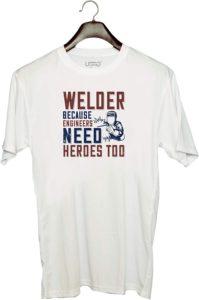 Welder T- Shirt