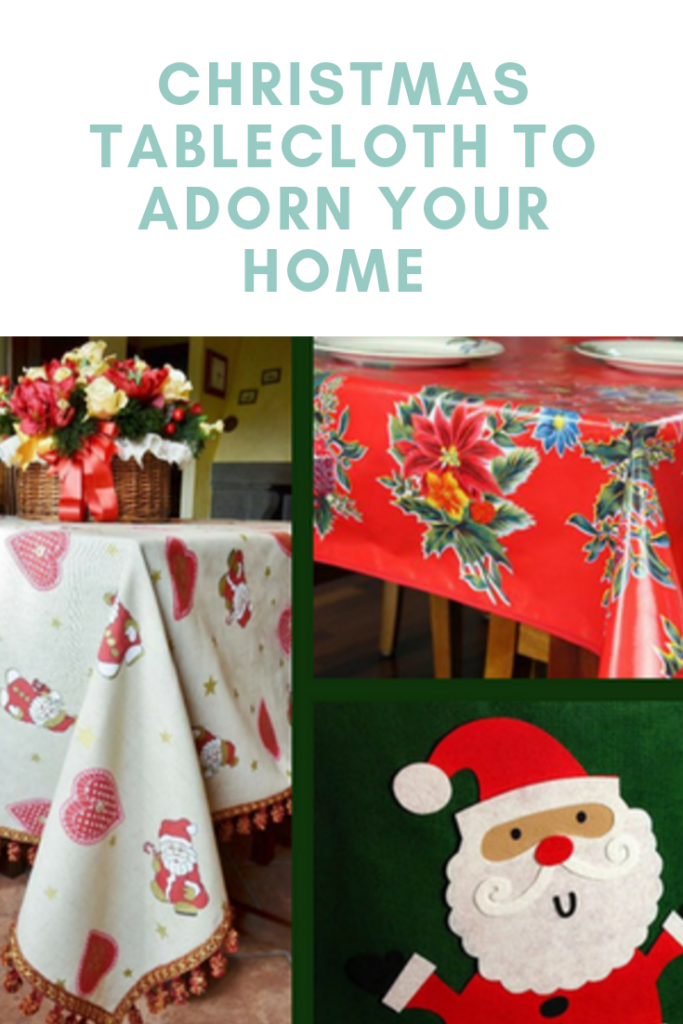 Christmas Tablecloth to Adorn Your Home