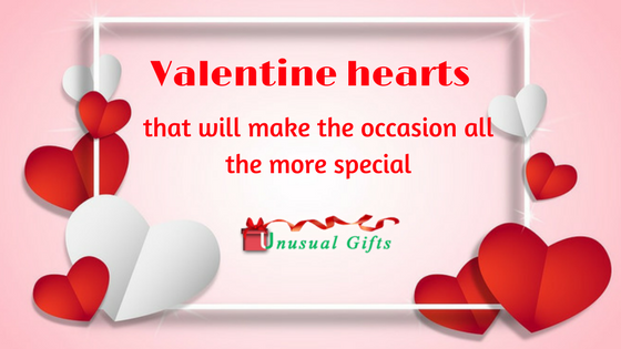 Valentine hearts that will make the occasion all the more special ...