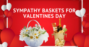 Sympathy baskets for Valentines day