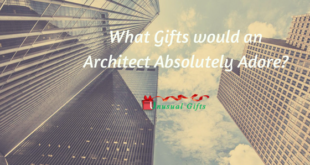 Gifts for Architect