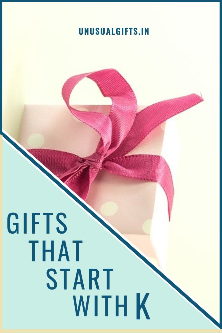 Gifts that start with K