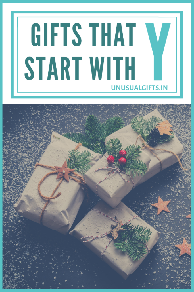GIFTS THAT START WITH Y