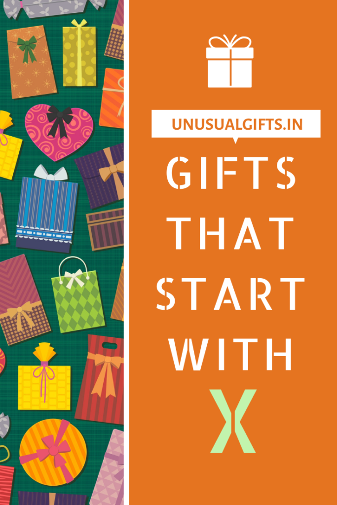 Gifts that start with X